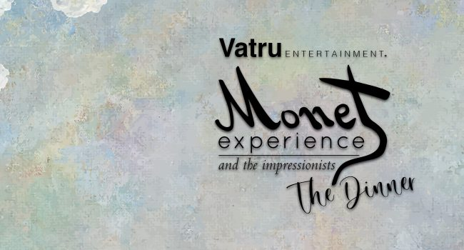 Experiencia Presencial: Monet Experience and the Impressionists, The Dinner
